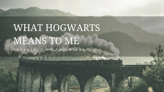 What Hogwarts Means to Me